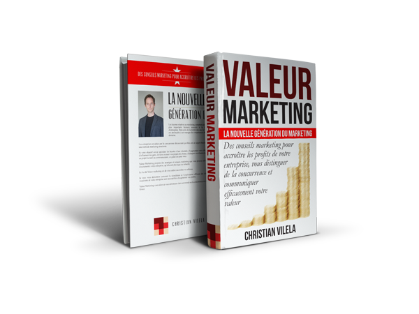 Valeur marketing par Christian Vilela - marketeur.biz