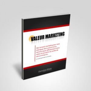 Valeur marketing par Christian Vilela - marketeur.biz