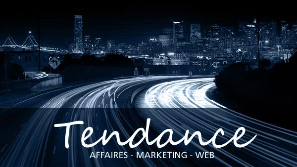 Tendances affaires, marketing et web